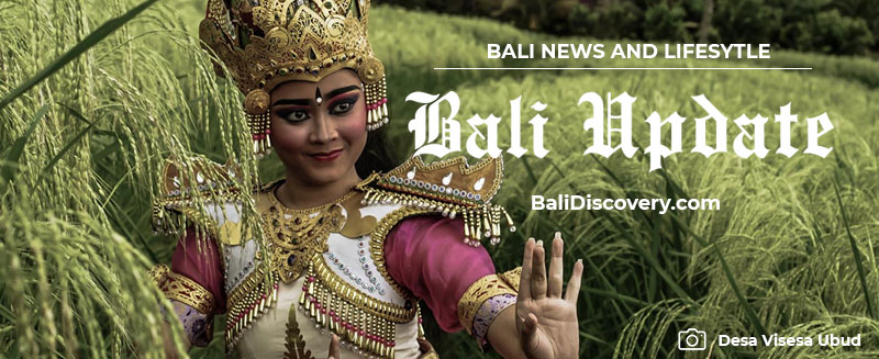 Weekly Update on Bali Tourism and Lifestyle
